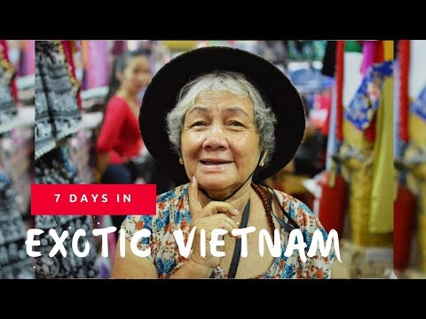 7 DAYS IN EXOTIC VIETNAM