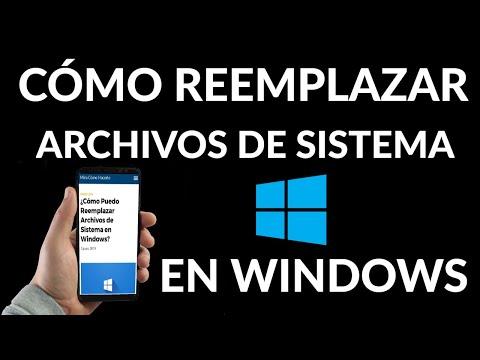 Cómo Reemplazar Archivos de Sistema en Windows