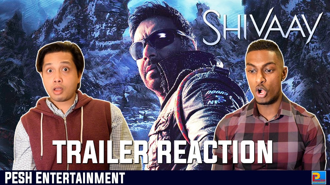 Download Shivaay Trailer 2 Reaction & Review | Ajay Devgn | PESH Entertainment