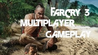 Far Cry 3 Multiplayer Gameplay - No Commentary