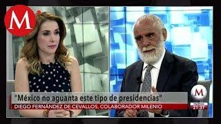 No es posible que AMLO salga con chistoretes: Diego Fernández de Cevallos