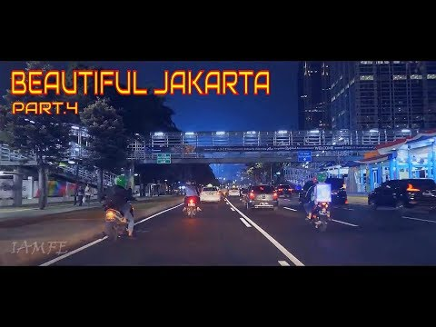 BEAUTIFUL DOWNTOWN JAKARTA AT NIGHT - PART.4 (FULL HD)
