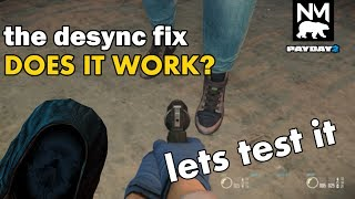 Testing the Desync Fix Update Payday 2