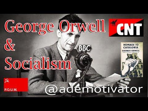 George Orwell & Socialism