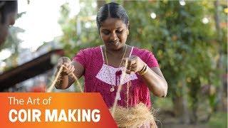 The Art of Coir Making