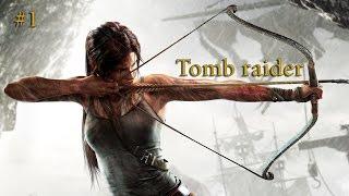 Видео прохождение игры tomb raider [#1]
