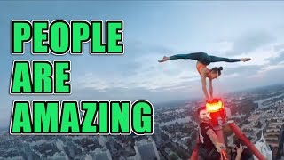 People are Crazy Awesome Videos getting you through the week