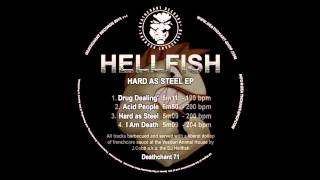 Hellfish - Drug Dealing