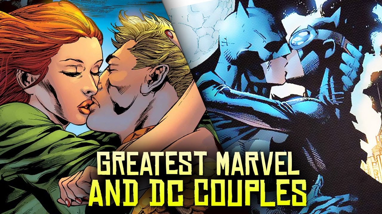 10 Greatest Marvel and DC Couples! - YouTube