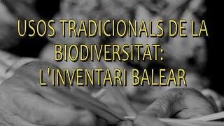 Usos tradicionals de la biodiversitat: L'inventari balear