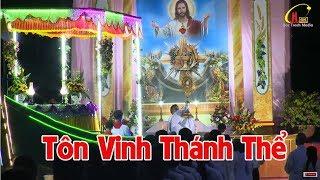 Trực tiếp Thánh Lễ Kính Mình Máu Chúa Ki-Tô - Và Cung Nghinh Thánh Thể Tại  Đền Thánh Bác Trạch