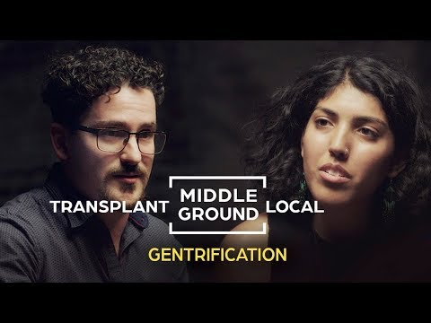 Can Locals and Transplants See Eye To Eye on Gentrification?