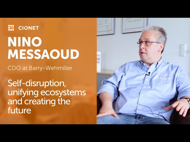 Nino Messaoud, CDO of Barry-Wehmiller – Self-disruption, ecosystems and the future