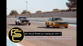 *ONBOARD* 1967 CHEVROLET CAMARO | Battle with BMW CSL and FORD CAPRI - Dix Mille Tours 2017