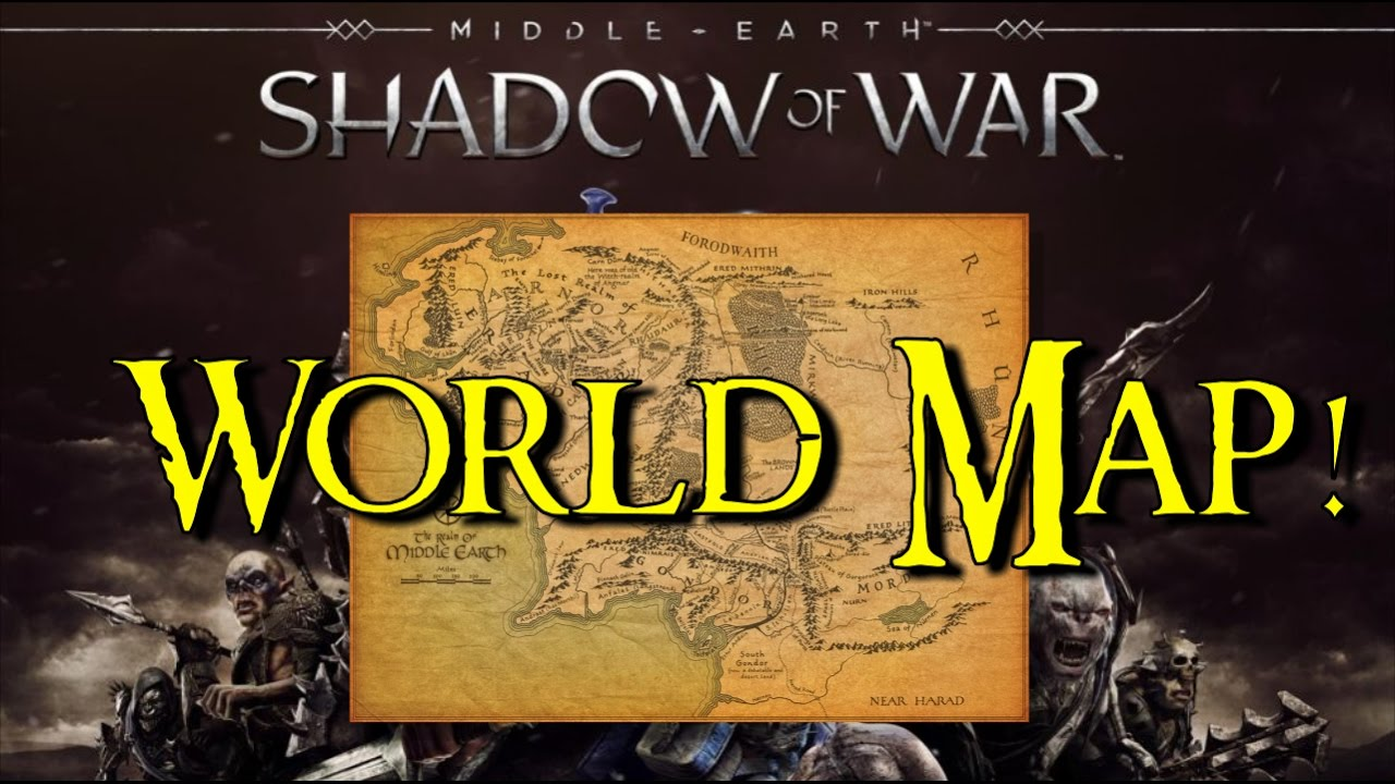 Shadow Of War World Map Info Youtube