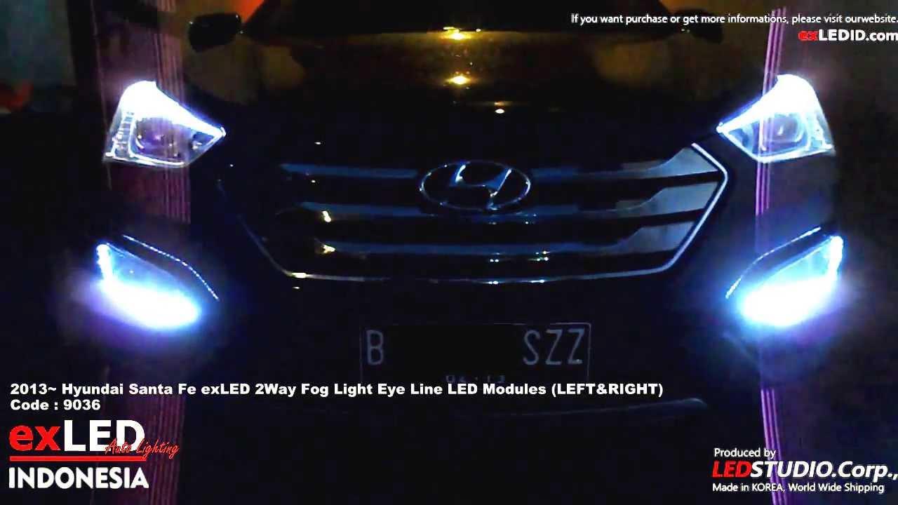 2013 Hyundai Santa Fe Exled 2way Fog Light Eye Line Led