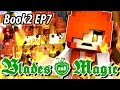 The Isolation Magic - Blades and Magic Book 2 EP7 - Minecraft Roleplay