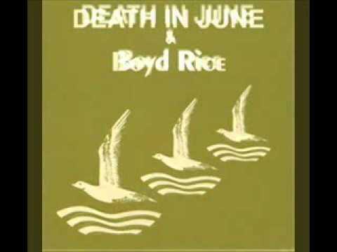 Death In June & Boyd Rice - We're All A Little Afraid / Boyd's Gift mp3