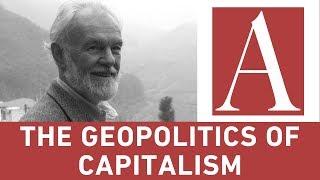 Anti-Capitalist Chronicles: The Geopolitics of Capitalism (1/2) thumbnail