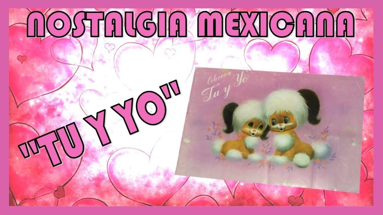 Nostalgia Mexicana 2 Tu Y Yo Album De Estampas Youtube