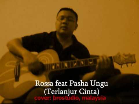 Rossa feat Pasha - Terlanjur Cinta