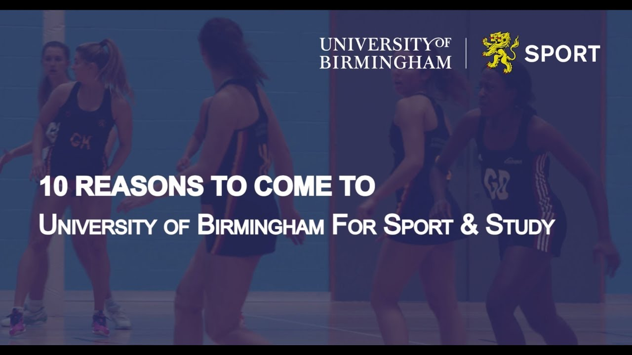 10 reasons to come to University of Birmingham for Sport & Study