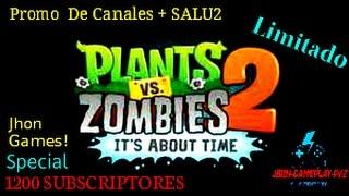 PROMO DE CANALES + SALU2 - GRACIAS 1200 SUBS -JHON
