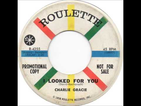 Charlie Gracie - I Looked For You
