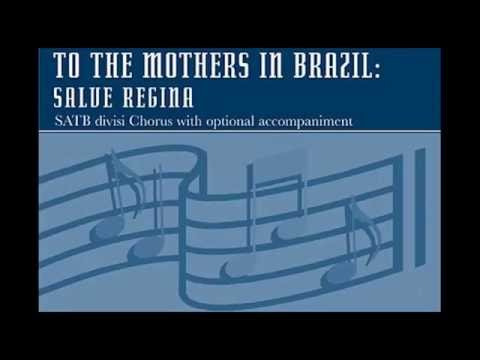 To the Mothers in Brazil [Knox College Choir feat. flute]