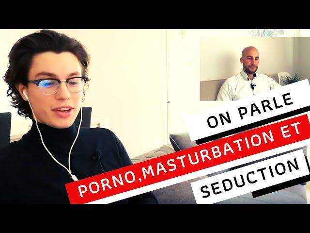 PORNO et MASTURBATION - Impact sur tes capacités à SEDUIRE des filles - Avec GOODBYE PORNO