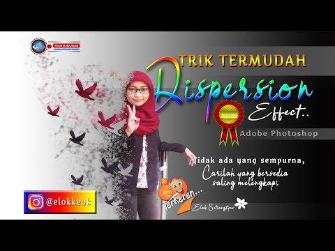 TRIK Mudah Dispersion Effect Paling Cantik *1 - Adobe Photoshop