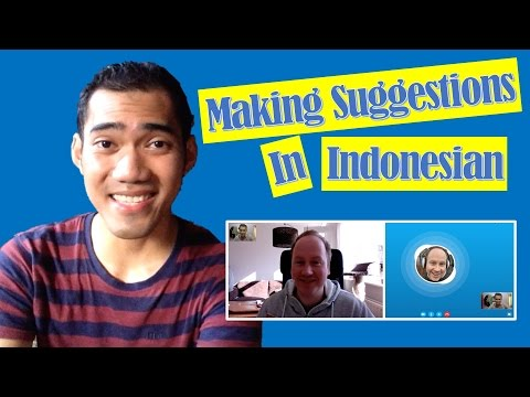 Making Suggestions in Indonesian - Learn Real Bahasa Indonesia #20