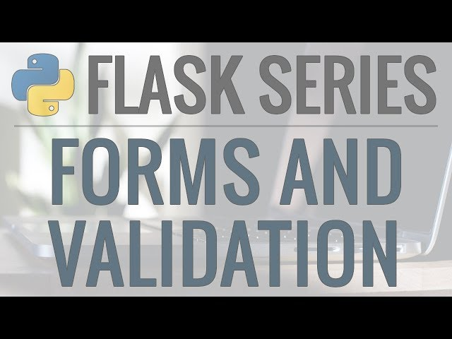Python Flask Tutorial: Full-Featured Web App Part 3 - Forms and User Input