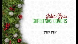 Jake Zyrus Christmas Covers | Santa Baby