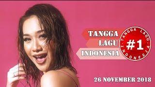 Tangga Lagu Indonesia  (26 November 2018)