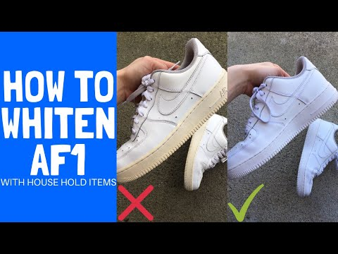 How To Whiten Your Yellowed Air Force 1s With Household Items