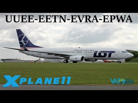 X-Plane 11 | Poland here we come!! | UUEE-EETN-EVRA-EPWA | B