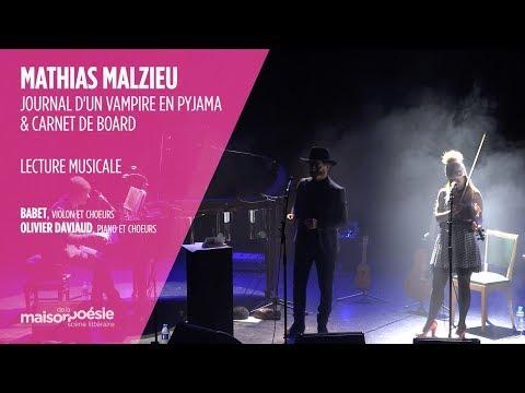 Mathias Malzieu - « Journal d'un vampire en pyjama » & « Carnet de Board » INTEGRALE