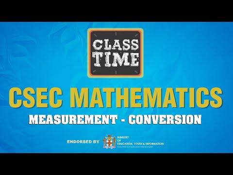 CSEC Mathematics - Measurement - Conversion - March 19 2021