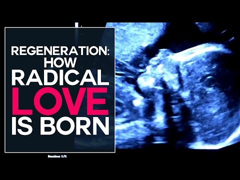 Regeneration: How Radical Love is Born - Swedenborg and Life
