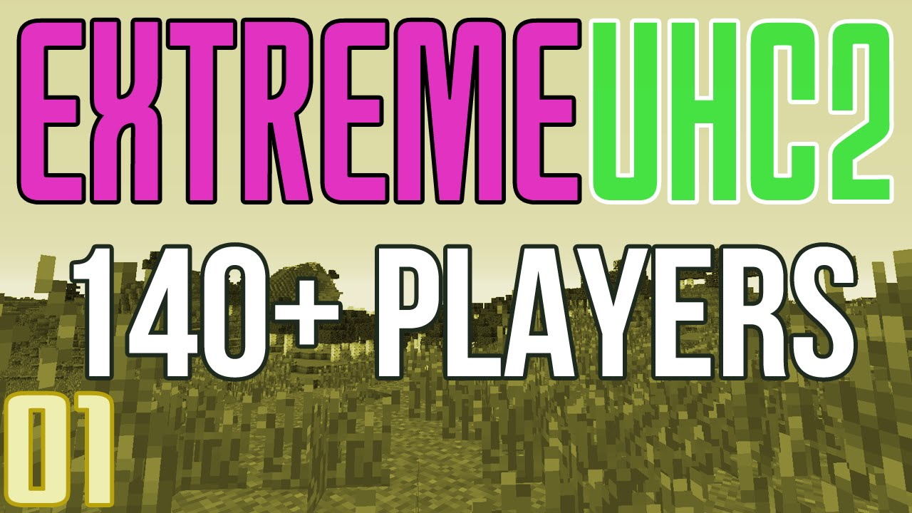 Extreme UHC 2 (140+ Players) Playlist