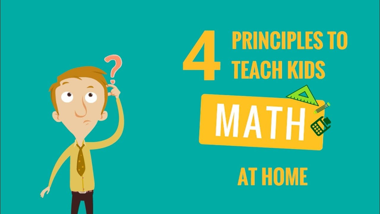 4 principles to teach kids Math at home - YouTube