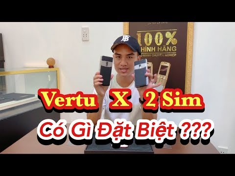 Review Vertu Constellation X 2 Sim Màn Hình 5,5 Inch Qúa Đẳng Cấp Và Sang Trọng