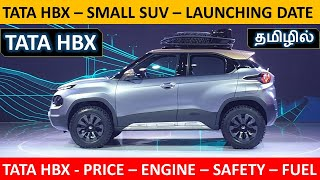 TATA HBX - Small SUV Launch date, Price and Details - Wheels On Review