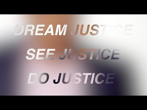 2016 Vera Gala Dream Justice, See Justice, Do Justice