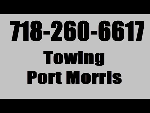 Towing Company Emergency 24 Hour Service Port Morris Bronx NY