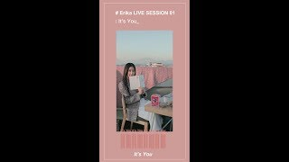 #Erika 劉艾立|DARE TO SING LIVE SESSION 01 -《It's You》