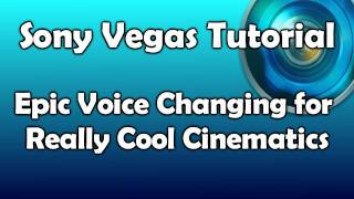 EPIC Voice Changing for Cinematics - Sound Like the Devil - Sony Vegas Tutorial