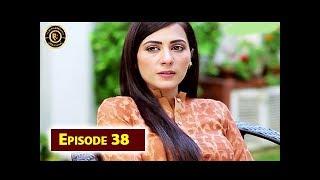 Dard Ka Rishta Episode 38 - Top Pakistani Drama