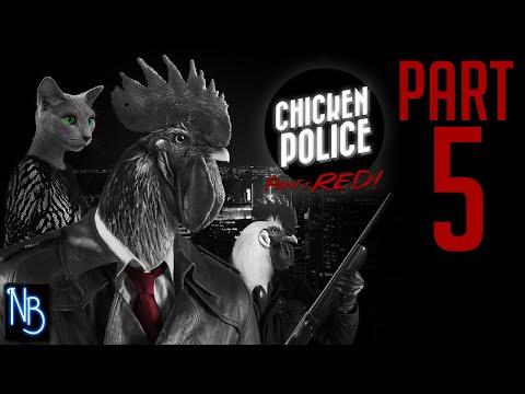 Chicken Police Walkthrough Part 5 No Commentary |